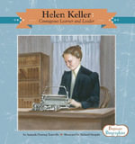 Helen Keller : Courageous Learner and Leader - Amanda Doering Tourville