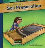 Green Kid's Guide to Soil Preparation - Richard Lay
