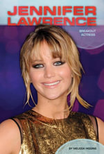 Jennifer Lawrence : Breakout Actress - Melissa Higgins