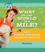 What in the World Is a Mile? And Other Distance Measurements - Desirée| Bussiere