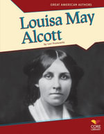 Louisa May Alcott - Lori Fromowitz