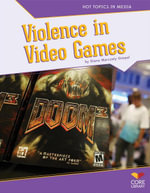 Violence in Video Games - Diane Marczely Gimpel