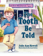 The Tooth Be Told - Julie Ann Howell