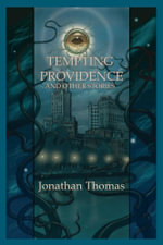 Tempting Providence and Other Stories - Jonathan Thomas