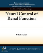 Neural Control of Renal Function - Ulla Kopp