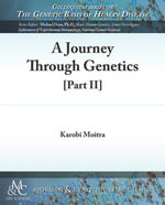 A Journey Through Genetics : Part 2 - Karobi Moitra