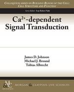 Ca2+-Dependent Signal Transduction - James D. Johnson