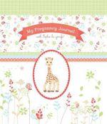 My Pregnancy Journal Sophie La Girafe(r) - The Experiment LLC