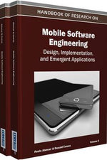 Handbook of Research on Mobile Software Engineering : Design Implementation and Emergent Applications