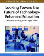 Interdisciplinary Perspectives on E-Collaboration : Emerging Trends and Applications