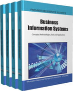 Business Information Systems : Concepts, Methodologies, Tools and Applications