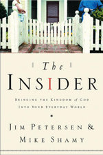 The Insider : Bringing the Kingdom of God Into Your Everyday World - Mike Shamy