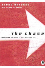 The Chase : Pursuing Holiness in Your Everyday Life - Jerry Bridges