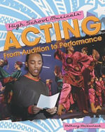Acting : From Audition to Performance - Bethany Bezdecheck