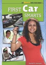 First Car Smarts - Daniel E. Harmon