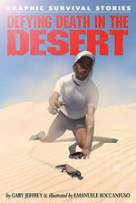 Defying Death in the Desert - Gary Jeffrey