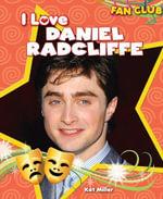 I Love Daniel Radcliffe - Kat Miller