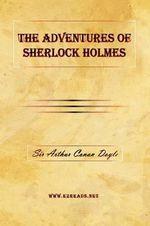 The Adventures of Sherlock Holmes - A Conan Doyle