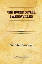 The Hound of the Baskervilles - A Conan Doyle