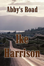 Abby's Road - Ike Harrison