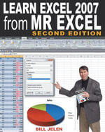 Learn Excel 97 Through Excel 2007 from Mr. Excel : 377 Excel Mysteries Solved! - Bill Jelen