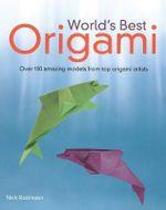World's Best Origami -  Nick Robinson