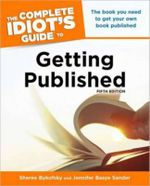 Complete Idiot's Guide to Getting Published : Complete Idiot's Guides (Lifestyle Paperback) - Sheree Bykofsky