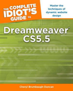 The Complete Idiot's Guide to Dreamweaver CS5.5 - Cheryl Brumbaugh-Duncan