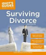 Idiot's Guides : Surviving Divorce, Fourth Edition - Pamela Weintraub