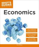 Economics : Idiot's Guides - Terry Hillman