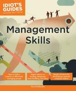 Idiot's Guides : Management Skills - Michelle Tullier