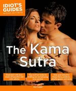 Idiot's Guides : Kama Sutra - Cadell Dr Ava
