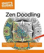 Idiot's Guides : Zen Doodling - David Williams