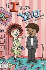 If I Were You... - Missy Christenson