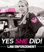 Yes She Did! : Law Enforcement - Taylor Rudow