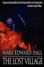 The Lost Village - Mark Edward Hall