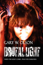 Brutal Light - Gary W Olson