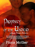 Prophecy of the Undead - Fiona McGier