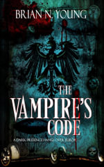 The Vampire's Code - Brian N. Young