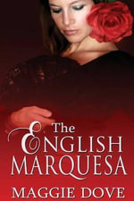 The English Marquesa - Maggie Dove