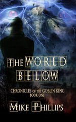 The World Below - Mike Phillips