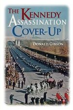 Kennedy Assassination Cover-Up - Donald Gibson