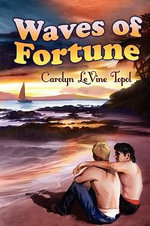 Waves of Fortune - Carolyn Levine Topol