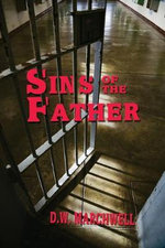Sins of the Father - D W Marchwell