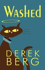 Washed : From Norway to the Turmoil of Pre-war China - Derek Berg