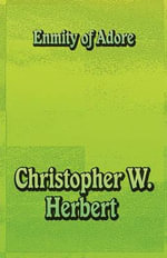 Enmity of Adore - Christopher W Herbert