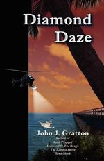Diamond Daze - John J Gratton