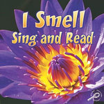 I Smell, Sing and Read : Our Five Senses - JoAnn Cleland