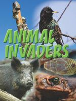 Animal Invaders : Let's Explore Science - Amanda Doering Tourville