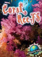 Coral Reefs : Eye to Eye With Endangered Habitats - Precious McKenzie